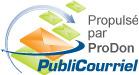 Propulsé par ProDon PubliCourriel